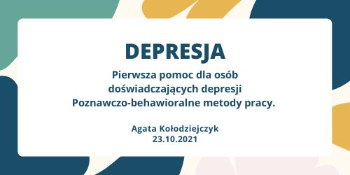 Pierwsza pomoc dla osób doświadczających depresji. Poznawczo-behawioralne metody pracy.
